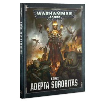 CODEX: ADEPTA SORORITAS