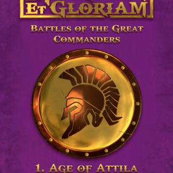 Mortem et Gloriam Battles of the Great Commanders 1: Age of Attila