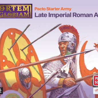 Mortem et Gloriam Late Imperial Roman Pacto Starter Army