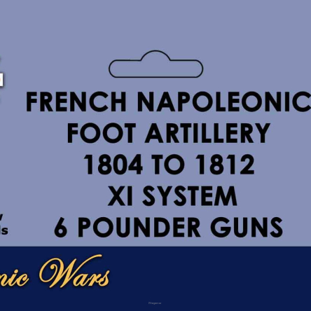 French Napoleonic Artillery 1804-1812 XI System