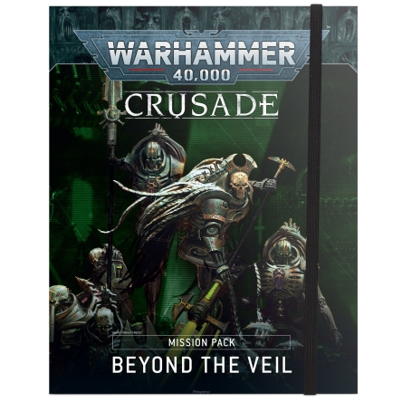 WH40K: BEYOND THE VEIL CRUSADE MISSION PACK